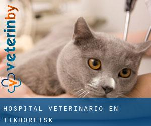 Hospital veterinario en Tikhoretsk