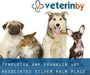 Templeton & Franklin Vet Associates Silver Palm Place